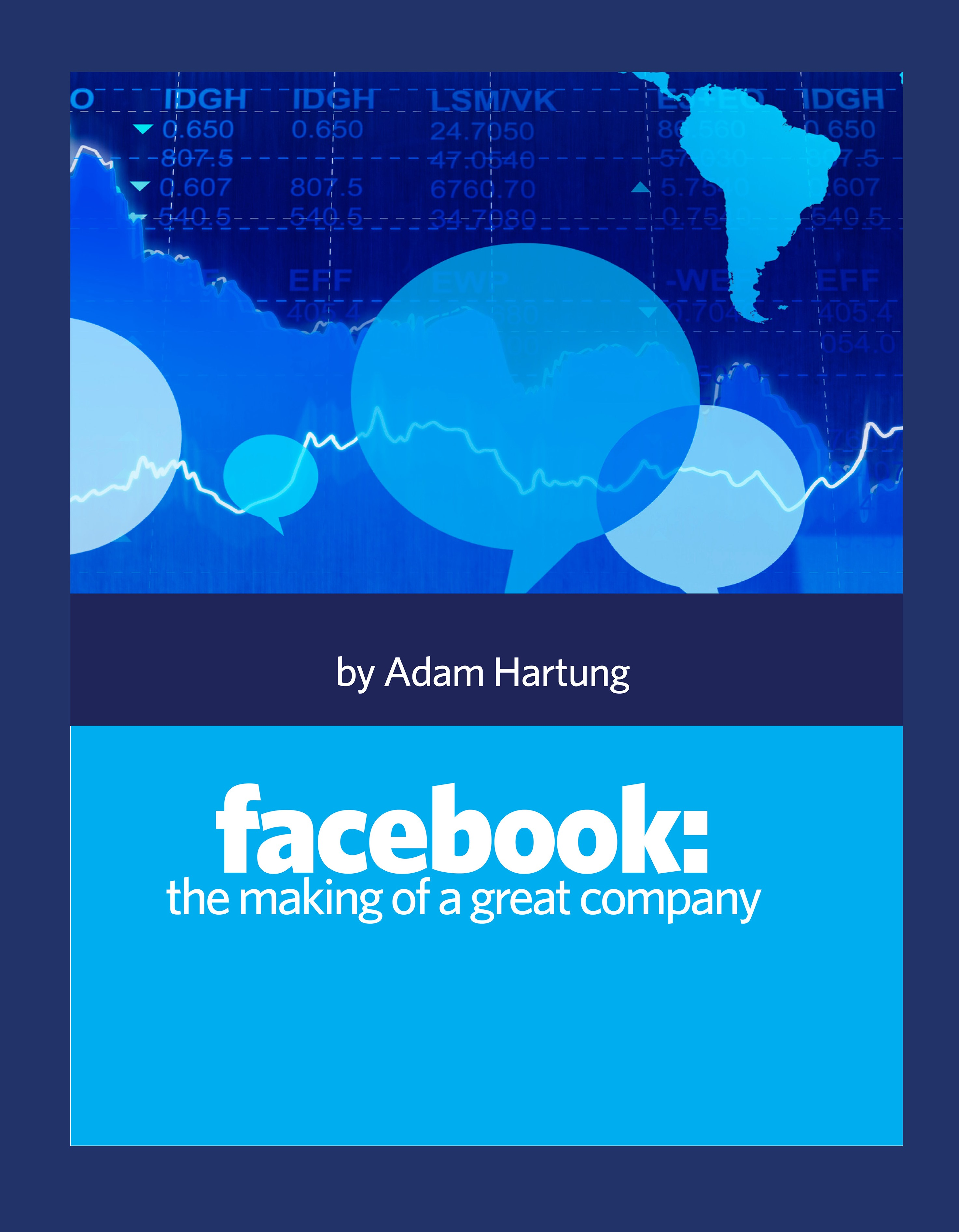 Facebook: the making of a great company cover image
