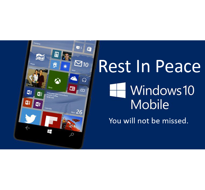 Windows 10 mobile rest in peace